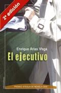 El Ejecutivo por Enrique Arias Vega epub