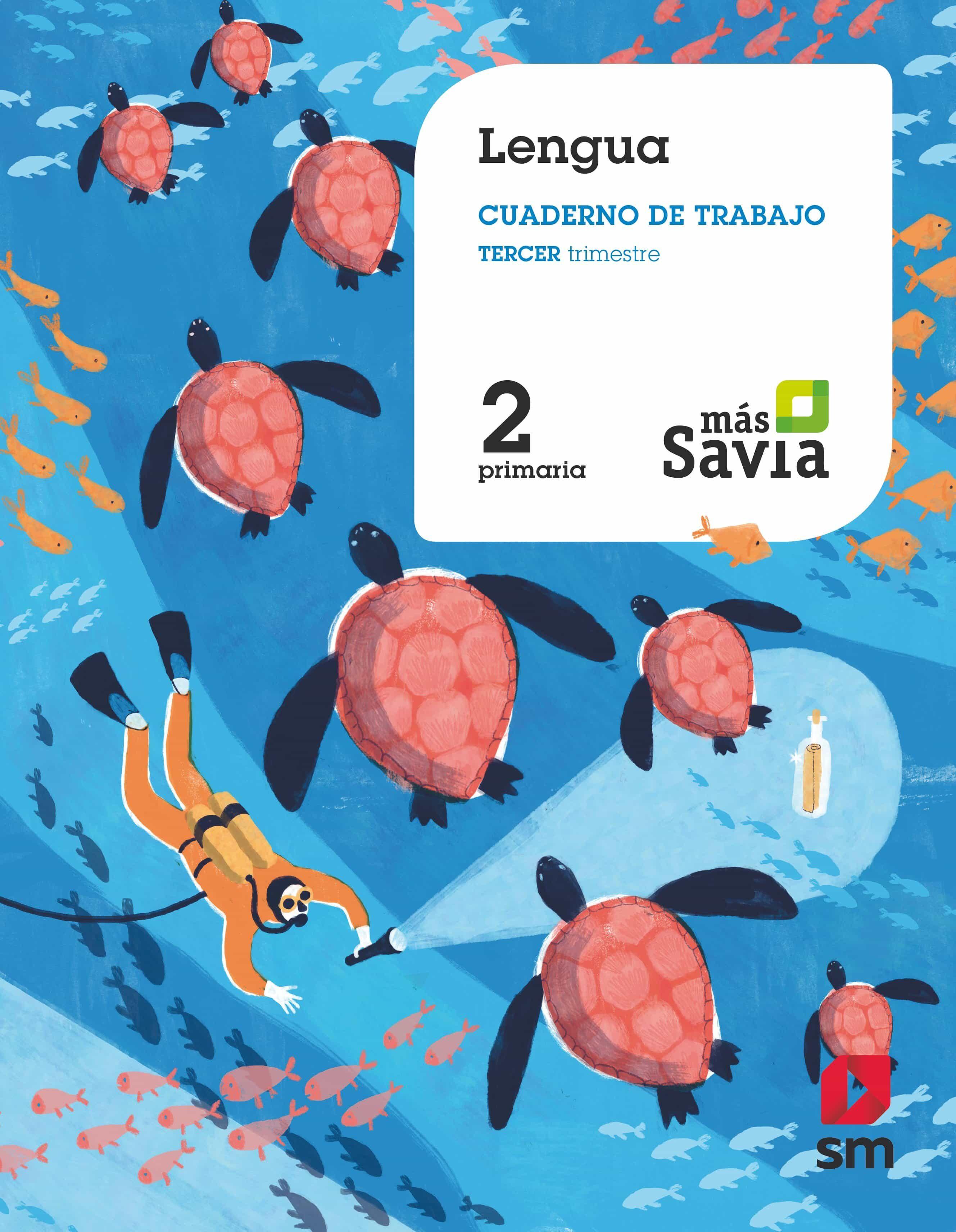 LENGUA 2º EDUCACION PRIMARIA CUADERNO ASOCIADO 3 MAS SAVIA (CAST ...