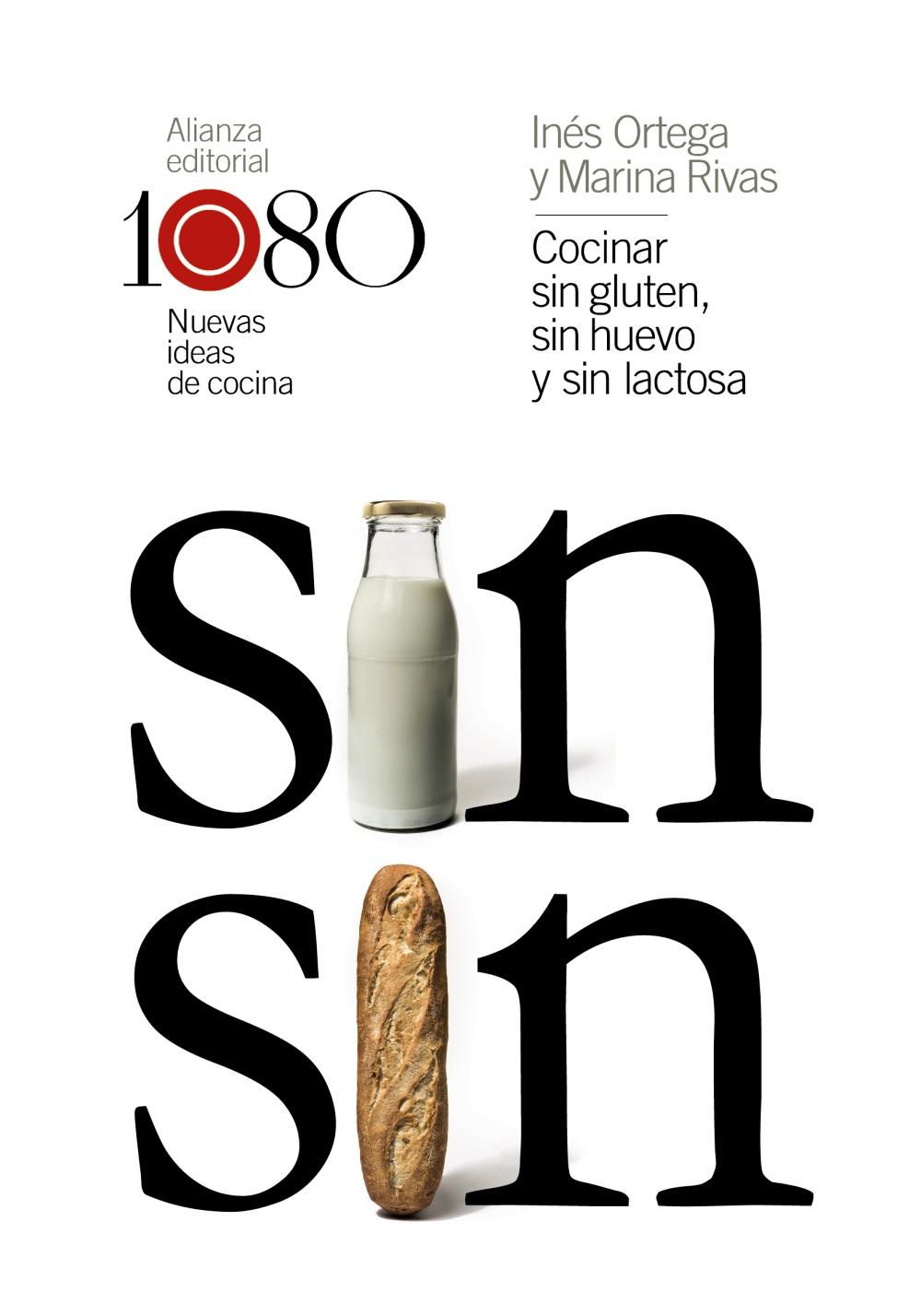COCINAR SIN GLUTEN, SIN HUEVO Y SIN LACTOSA: 1080 NUEVAS IDEAS DE ...