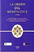 La Orden Del Merito Civil (1926): Una Elite Al Servicio Del Estad O por Alfonso De Ceballos-escalera Y Gila epub