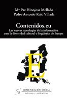 Contenidos.eu: Las Nuevas Tecnologias De La Informacion Ante La D Iversidad Cultural Y Lingüistica De Europa por Pedro Antonio Rojo Villada Gratis