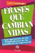 Frases Que Cambian Vidas por Luis Castañeda epub