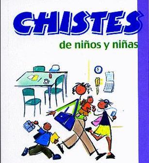 Chistes De Niños Y Niñas Nº 19 por Vv.aa.