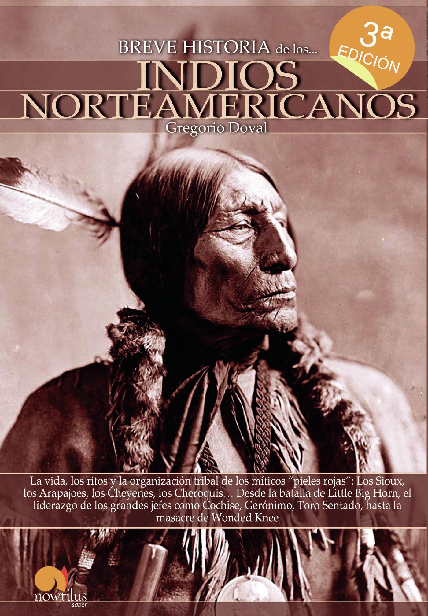 BREVE HISTORIA DE LOS INDIOS NORTEAMERICANOS | GREGORIO DOVAL ...