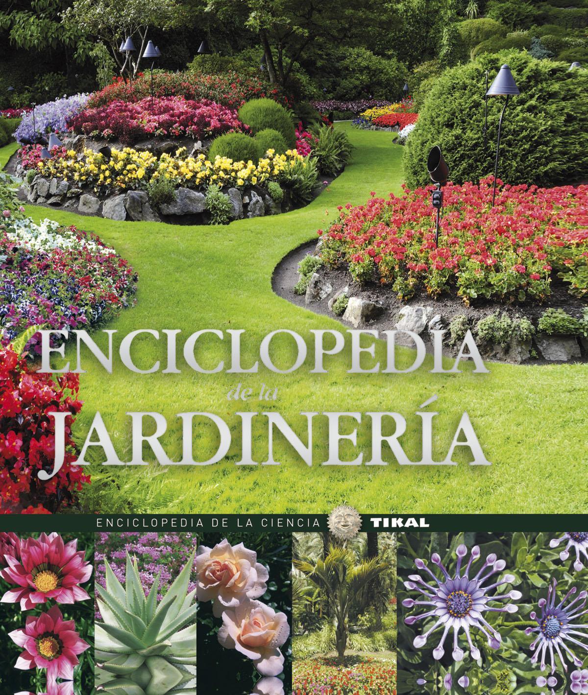 Enciclopedia de la jardineria vv aa comprar libro - Libros sobre jardineria ...