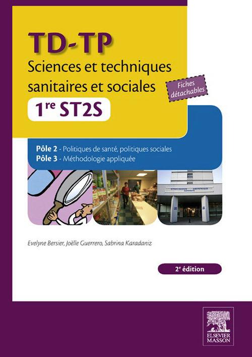 TD-TP SCIENCES ET TECHNIQUES SANITAIRES ET SOCIALES - 1RE ST2S EBOOK ...