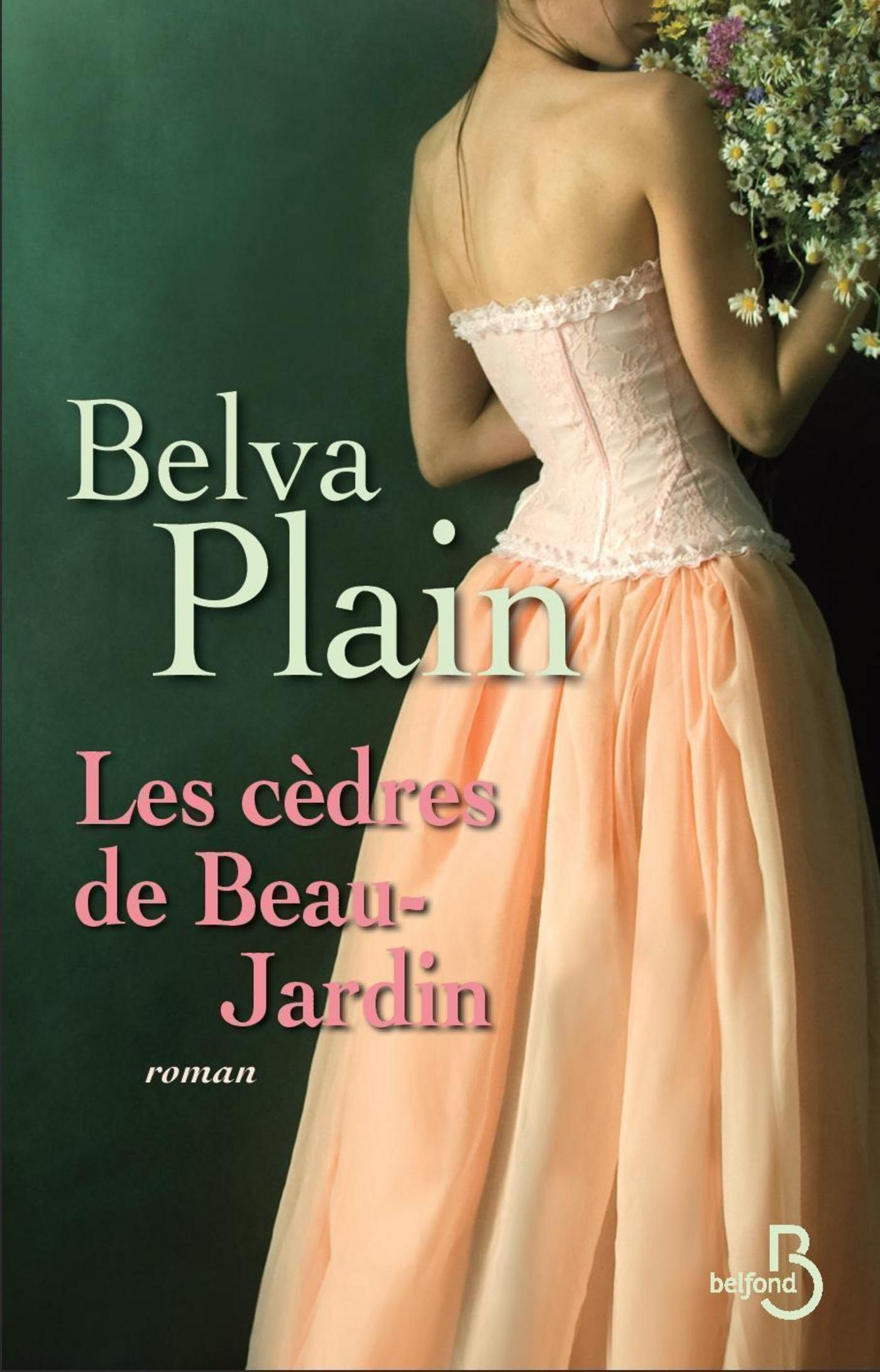 «Les Cèdres De Beau-jardin»: 978-2714457639 por Belva Plain PDF iBook EPUB