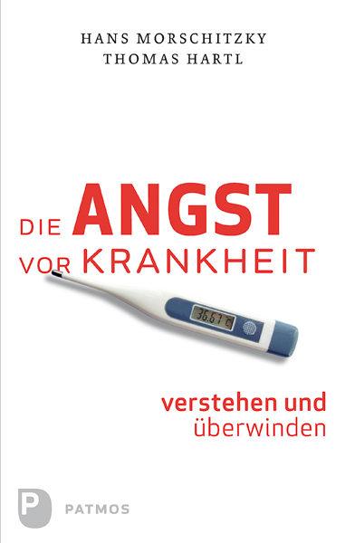Libros descargables gratis para nextbook Die Angst Vor Krankheit Verstehen Und Überwinden