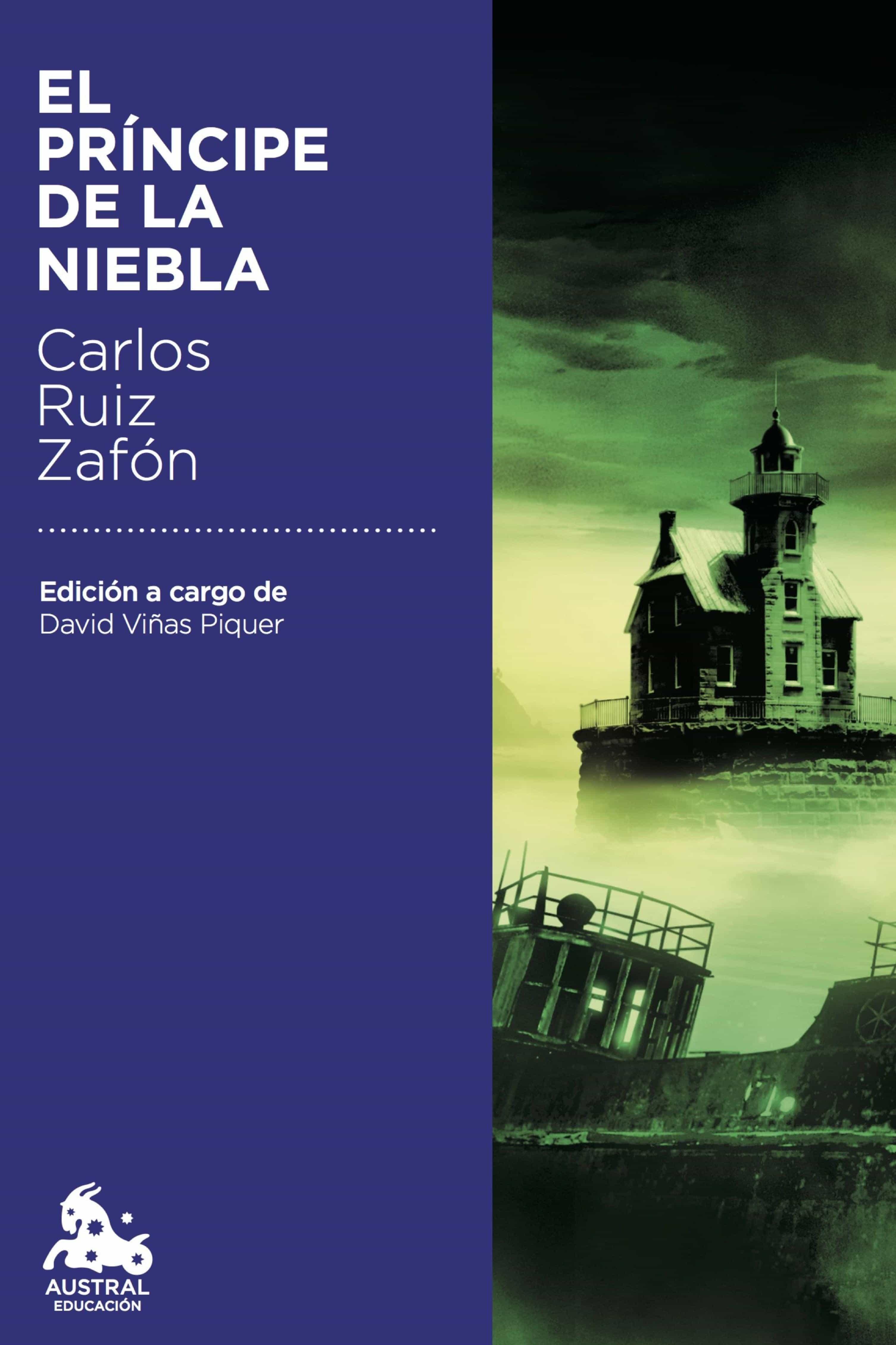 El Príncipe De La Niebla   por Carlos Ruiz Zafon