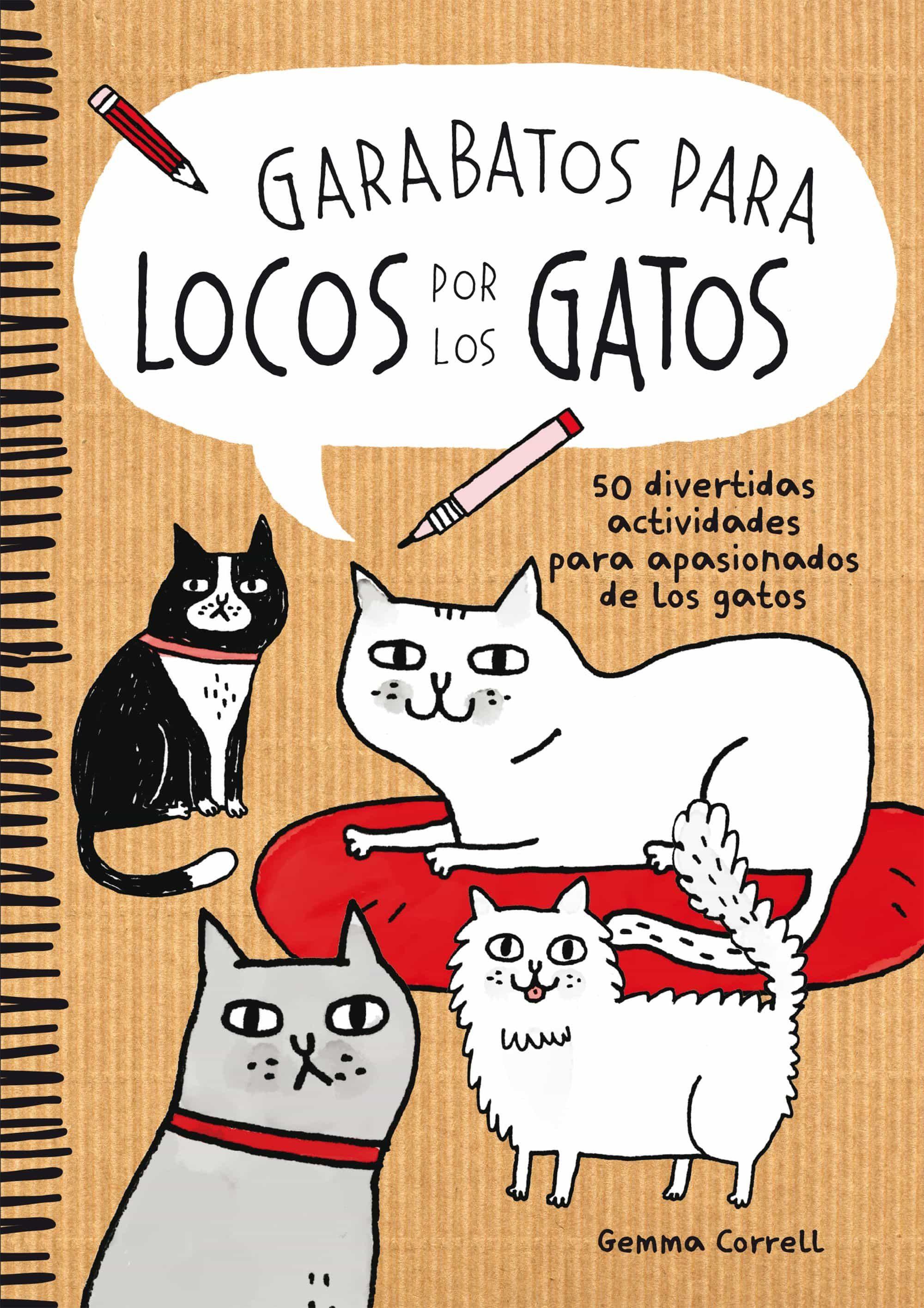 PE) GARABATOS PARA LOCOS POR LOS GATOS 50 DIVERTIDAS ACTIVIDADES ...