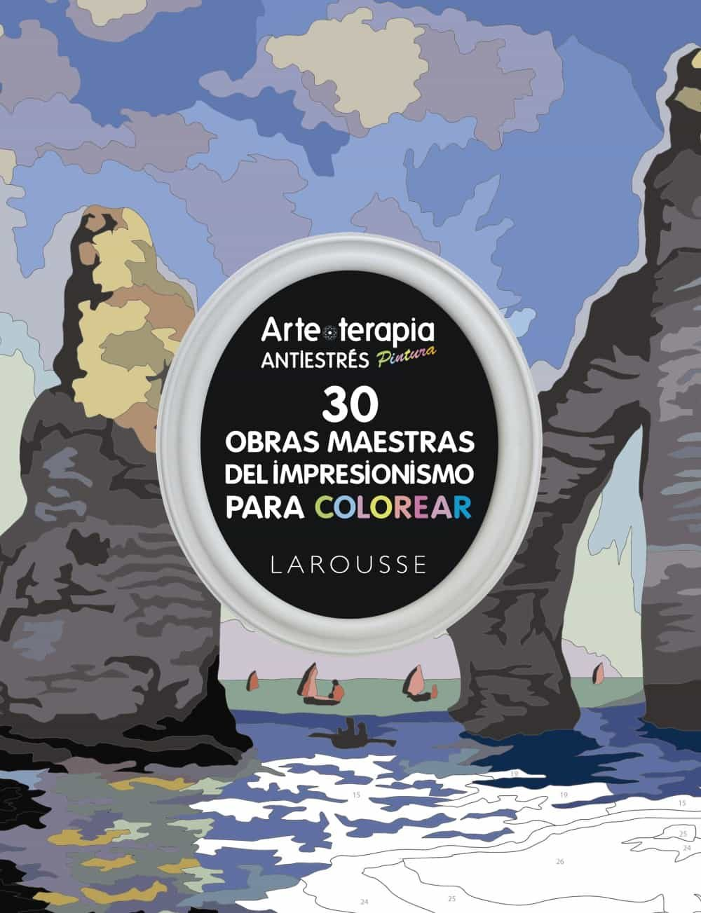ARTE-TERAPIA 30 OBRAS MAESTRAS DEL IMPRESIONISMO PARA COLOREAR | VV ...