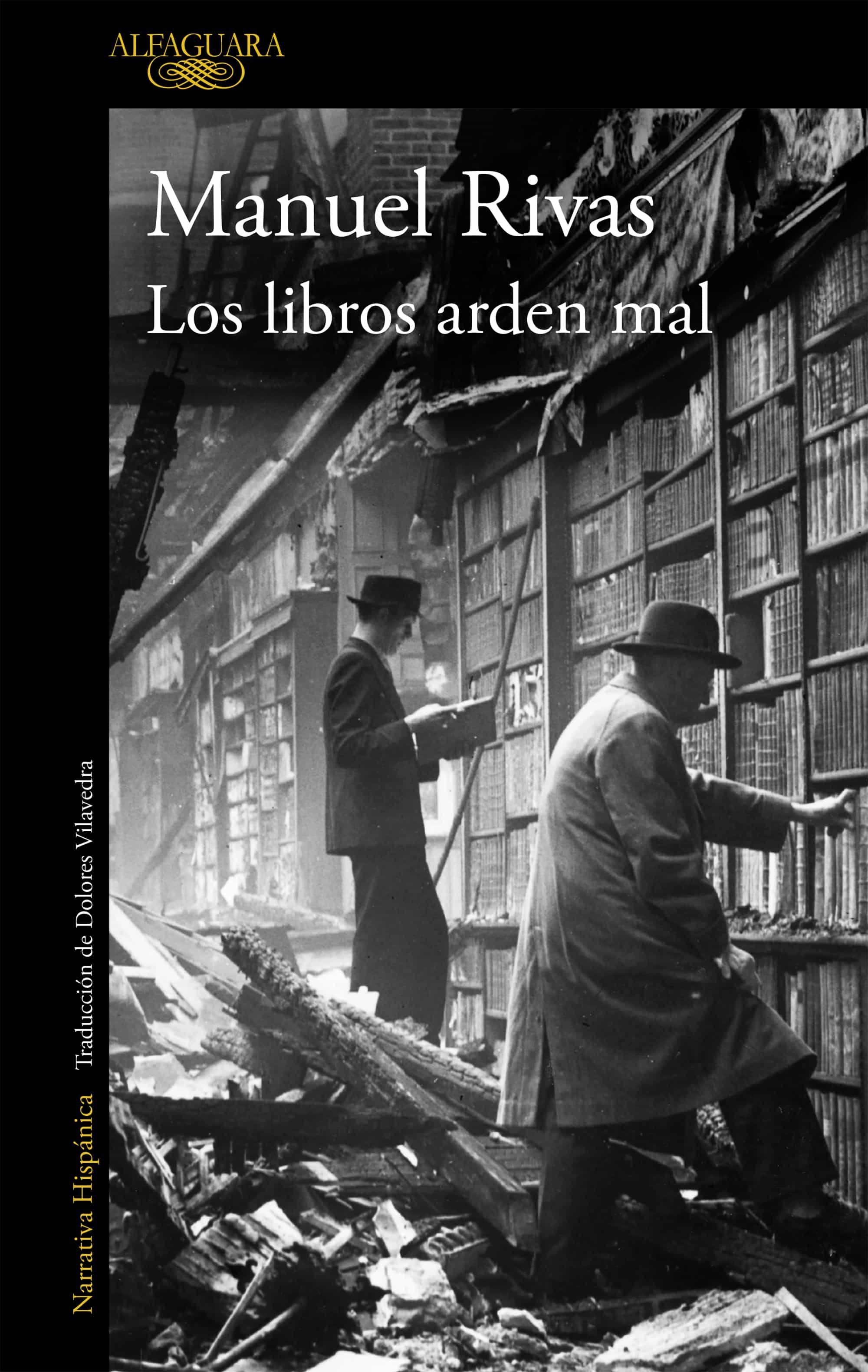 Los Libros Arden Mal   por Manuel Rivas