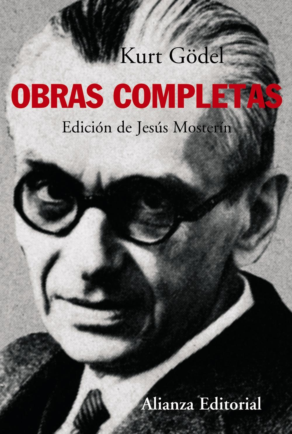 Kurt Gödel: Obras Completas por Jesus Mosterin