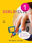Informatica Doble Clic 1 (1º Educacion Primaria) por Vv.aa. epub