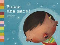 Busco Una Mare! por Gemma Lienas;                                                                                    Rebeca Luciani epub