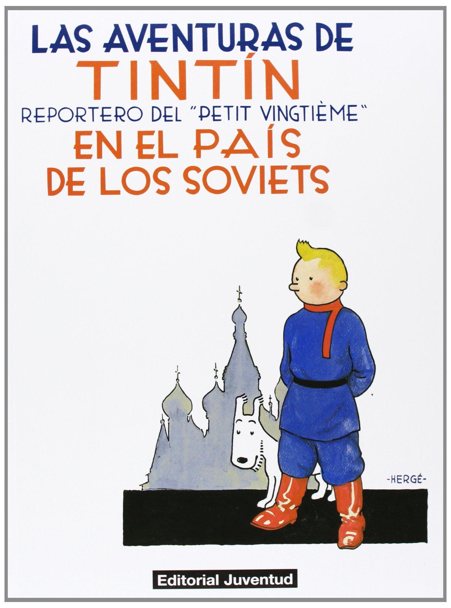 Tintin En El Pais De Los Soviets. por Herge