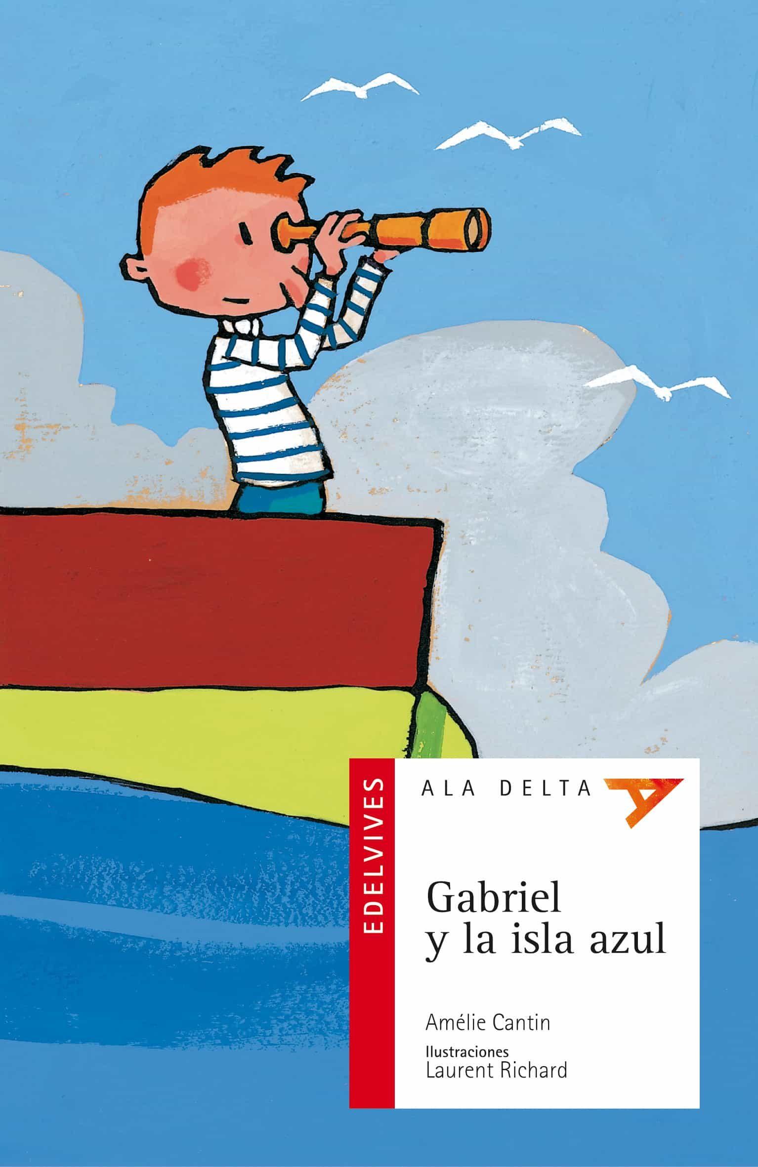 Gabriel Y La Isla Azul por Amelie Cantin