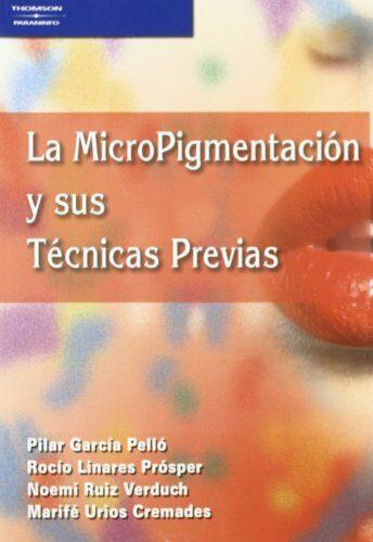 Micropigmentacion Y Sus Tecnicas por Pilar Garcia Pello epub