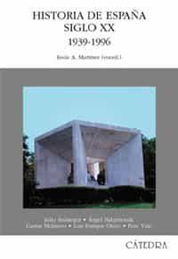 historia de españa siglo xx: 1939-1996-9788437617039