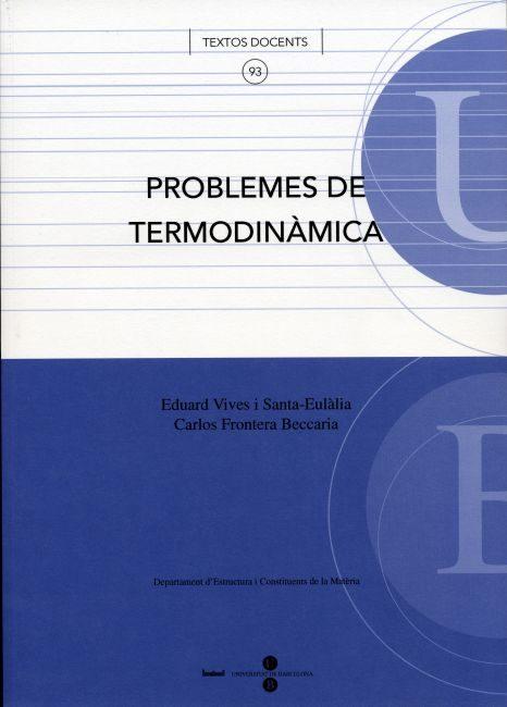 Problemes De Termodinamica (93) (2005) por Eduard Vives Santaeulalia Gratis