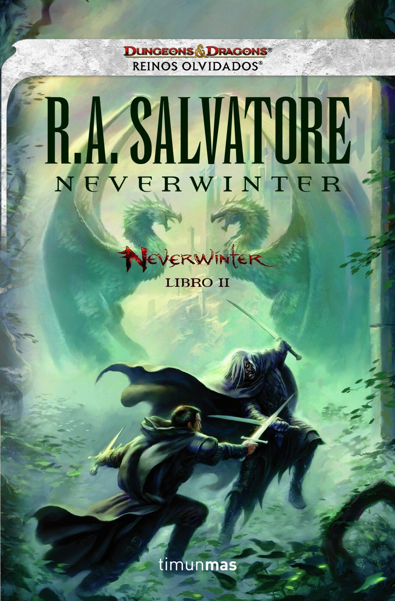 Neverwinter  (libro Ii - Reinos Olvidados) por R.a. Salvatore