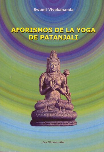 Aforismos De La Yoga De Patanjali por Swami Vivekananda