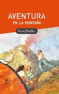 Aventura En La Montaña por Enid Blyton