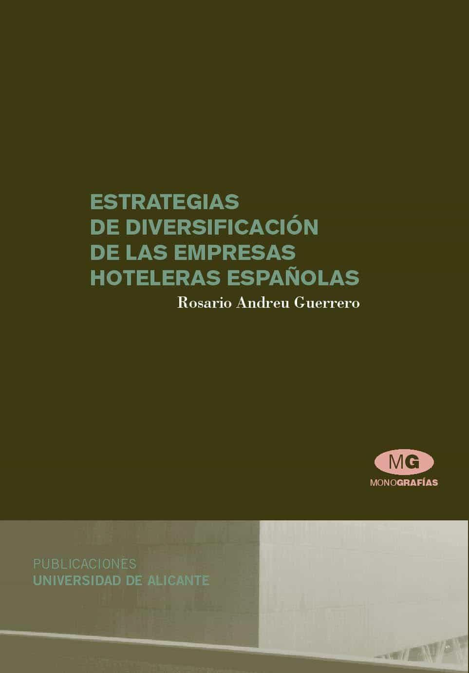 Estrategias De Diversificacion De Las Empresas Hoteleras Española S por Vv.aa. Gratis
