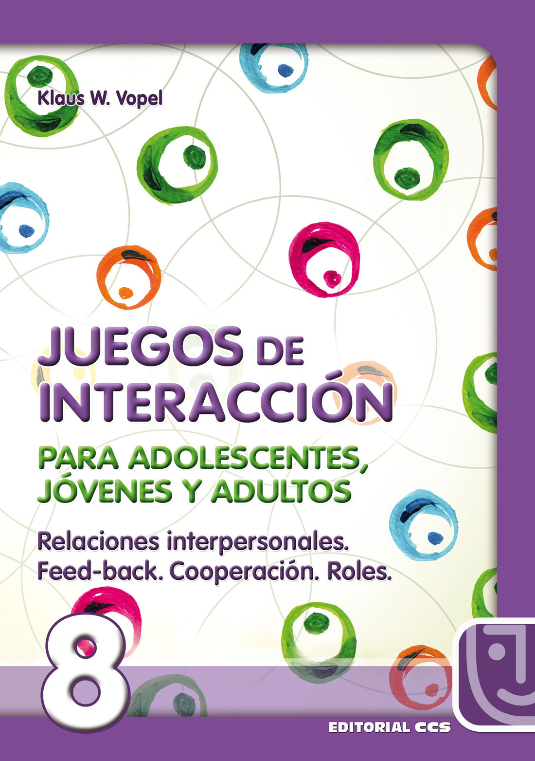 Relaciones Interpersonales Feed Back Cooperacion Roles Juegos De