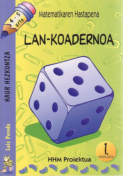 matematikaren hastapena 4-5 urte lan koadernoa (1.hiruhilekoa)-luis pereda-9788483253939