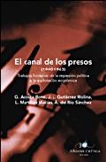 El Canal De Los Presos (1940-1962): Trabajos Forzados De La Repre Sion Politica A La Explotacion Economica por Gonzalo Acosta Bono epub