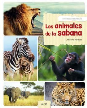 Los Animales De La Sabana por Christine Pompei