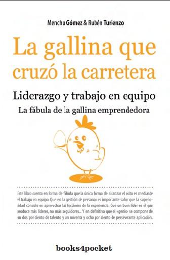 La Gallina Que Cruzo La Carretera por Menchu Gomez