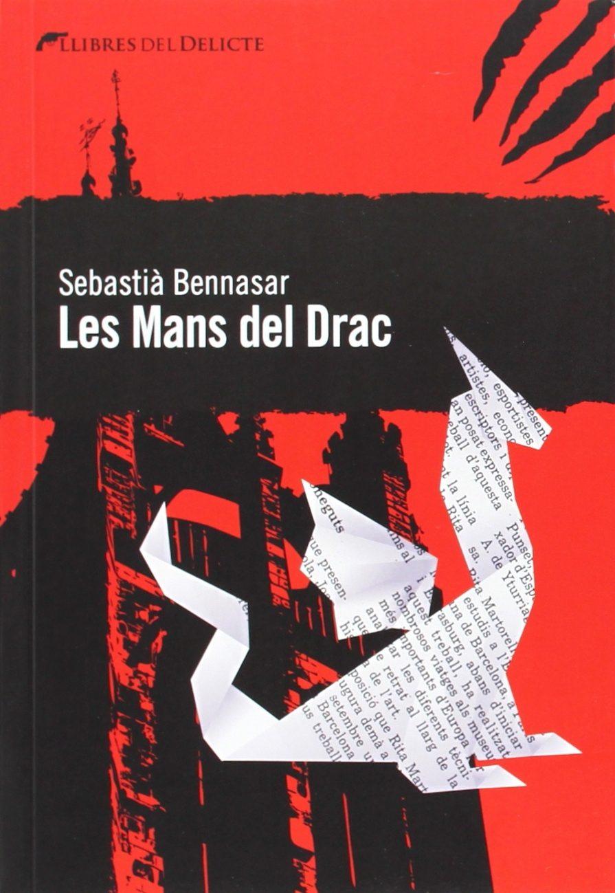 Resultat d'imatges de Les Mans del Drac, de Sebastià Bennasar