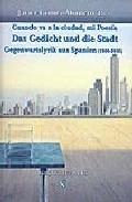 Cuando Va A La Ciudad, Mi Poesia: Gegenwartslyrik Aus Spanien (19 80-2005) por Javier Gomez-montero epub