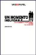 Un Momento Inolvidable: Vivir Plenamente La Afectividad, El Amor Y La Sexualidad por Jokin De Irala Estevez epub