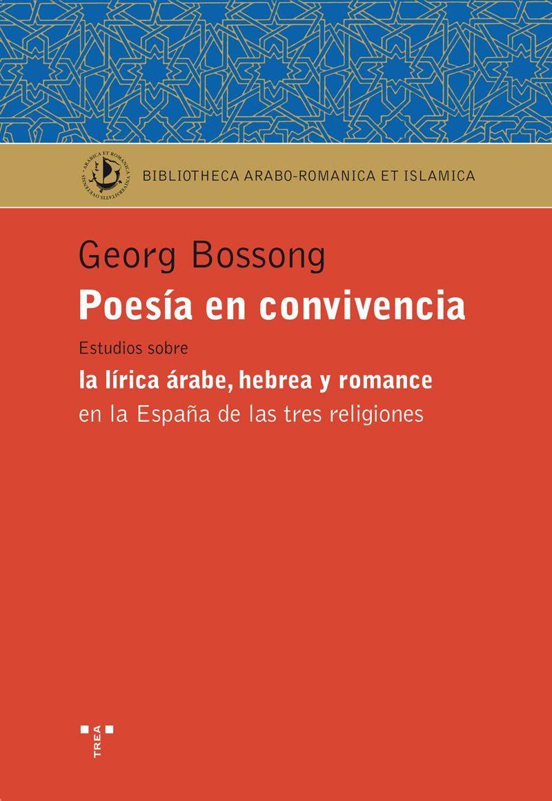 POESIA EN CONVIVENCIA: ESTUDIOS SOBRE LA LIRICA ARABE, HEBREA Y R ...