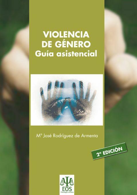 Violencia De Genero. Guia Asistencial por M Jose Rodriguez De Armenta epub