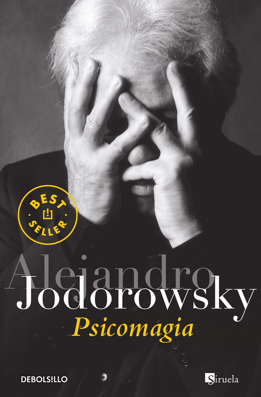 Resultado de imagen para psicomagia de alejandro jodorowsky