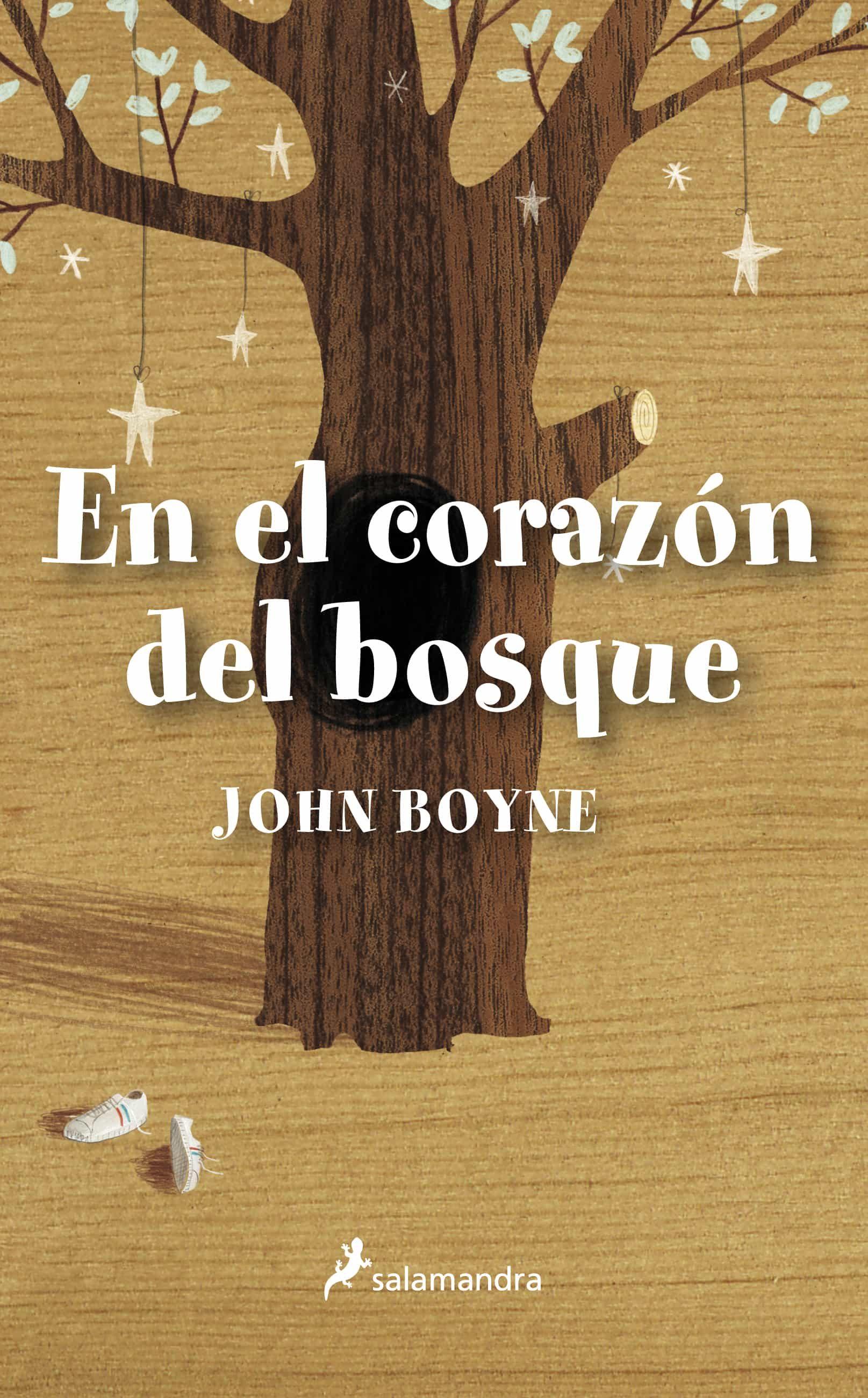 EN EL CORAZON DEL BOSQUE   JOHN BOYNE   Comprar libro