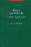 fruta prohibida: una aproximacion historico-teorica al estidio de l derecho y del estado-juan ramon capella-9788498790139