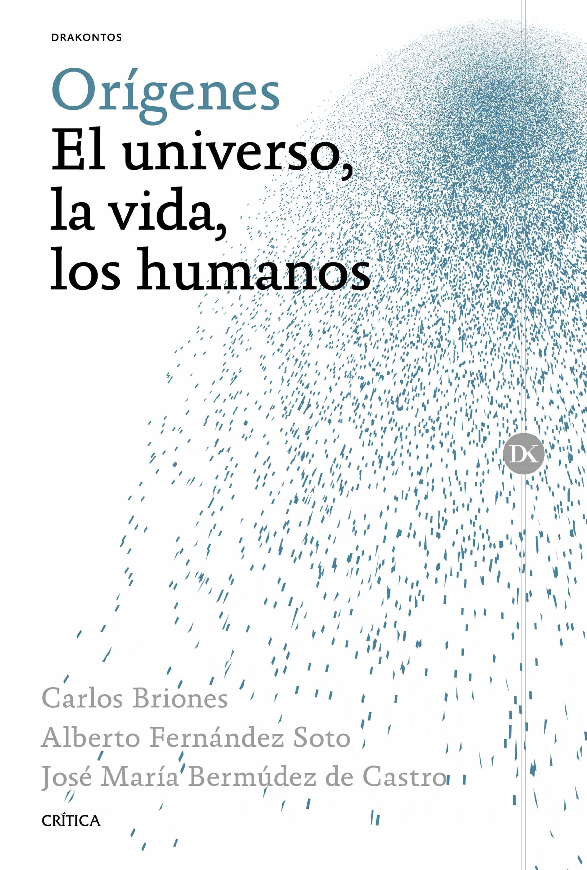 Orígenes   por Carlos Briones, Alberto Fernandez Soto, Jose Maria Bermudez De Castro