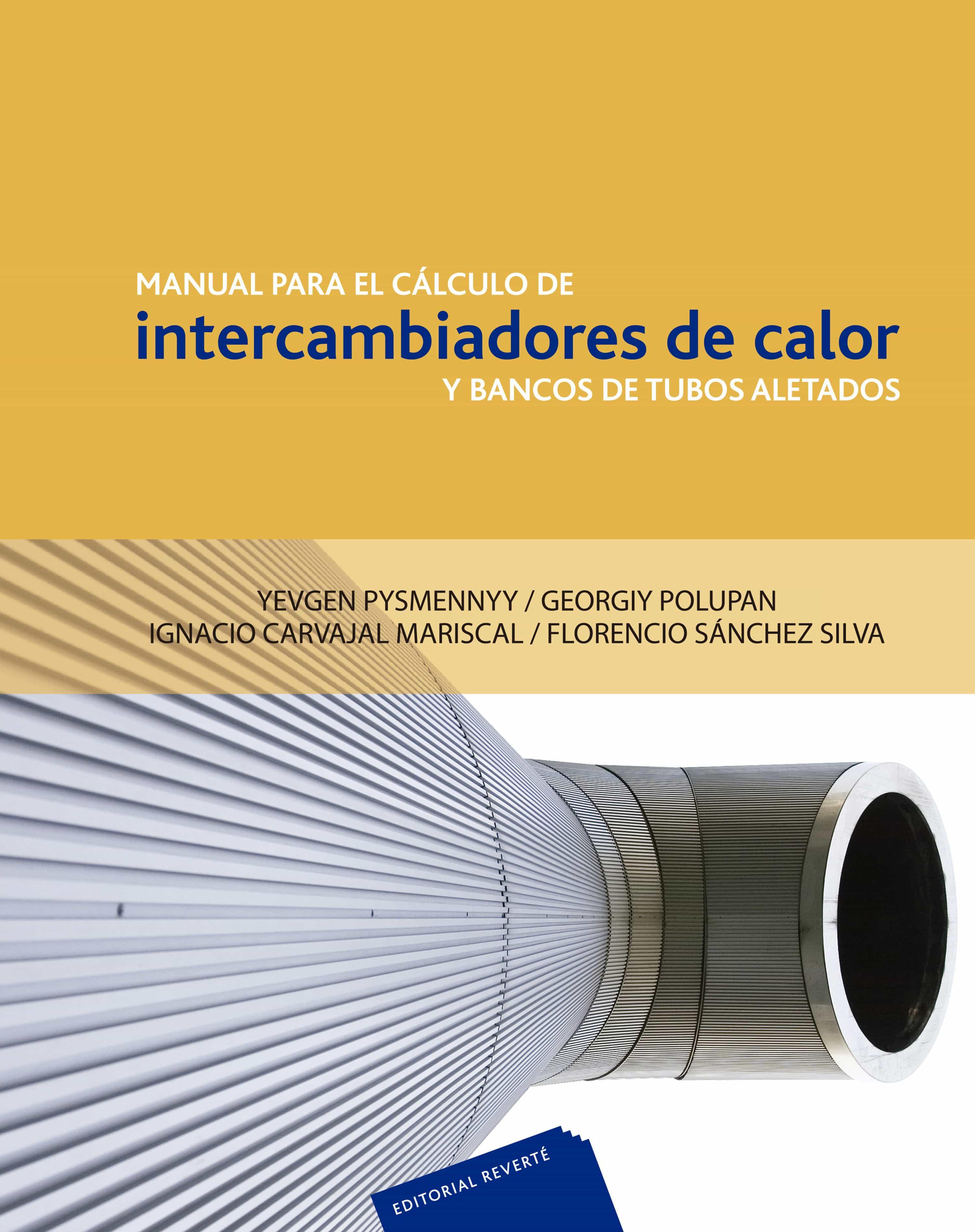 Manual Para El Calculo De Intercambiadores De Calor Y Bancos De T Ubos Aletados por Vv.aa.