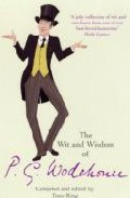The Wit And Wisdom Of P. G. Wodehouse por Tony Ring