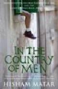 In The Country Of Men por Hisham Matar