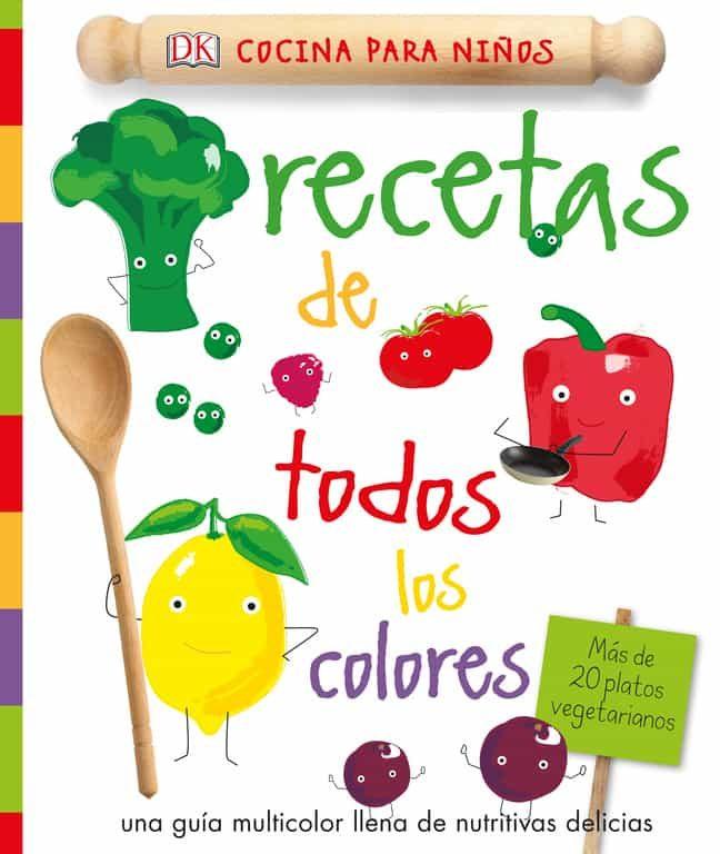 RECETAS DE TODOS LOS COLORES | VV.AA. | Comprar libro 9780241289549