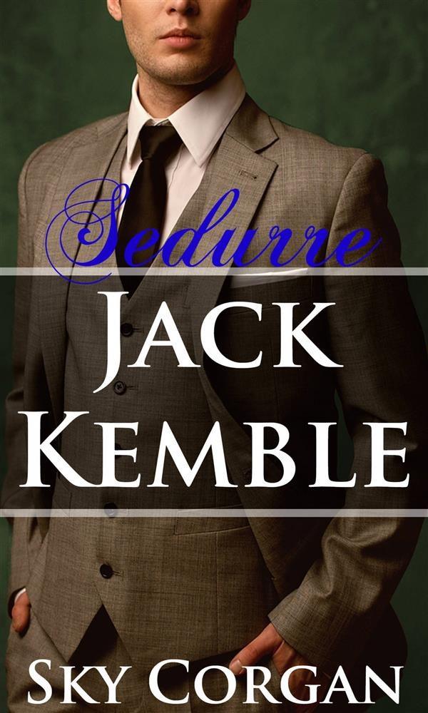 Sedurre Jack Kemble   por  epub