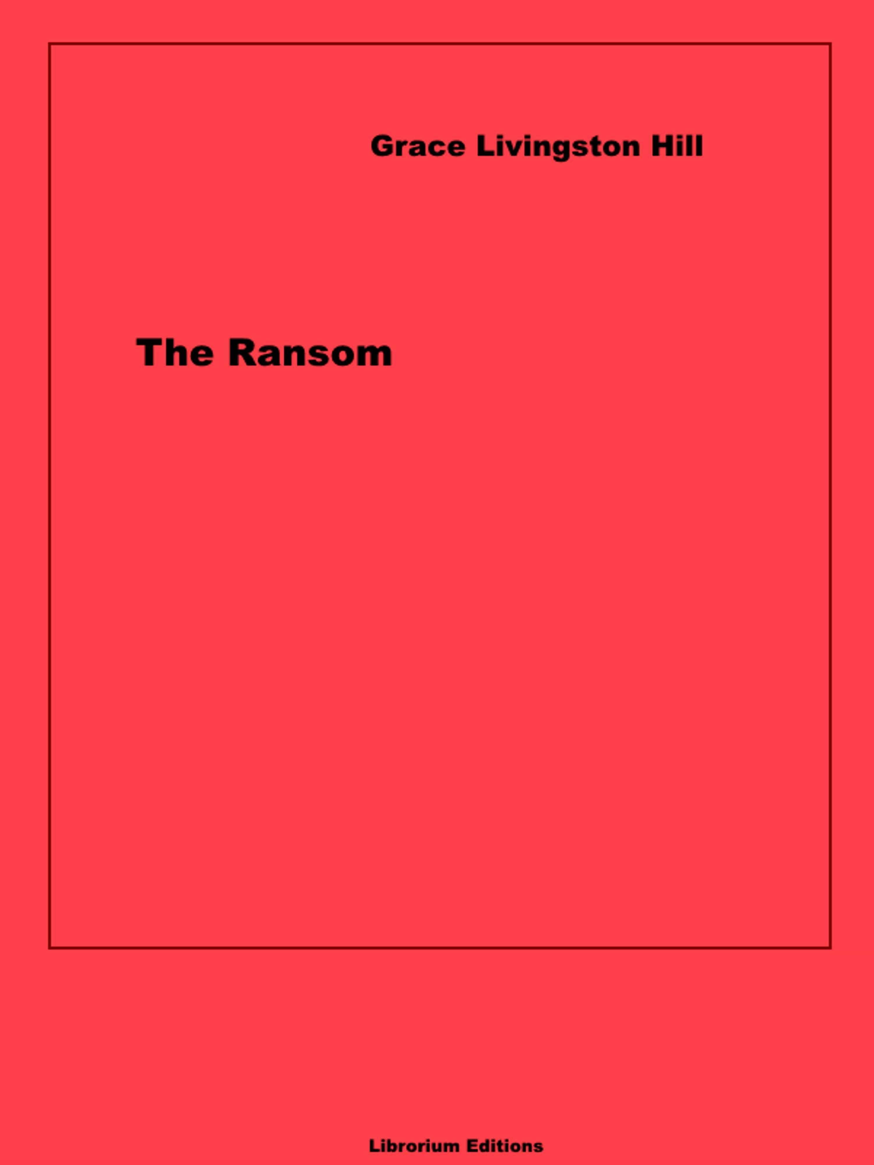 The Ransom   por Grace Livingston Hill