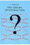 The Theory Of Interaction por J. J. Smulsky Gratis
