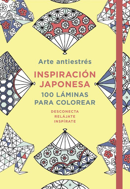 ARTE ANTIESTRES: INSPIRACION JAPONESA. 100 LAMINAS PARA COLOREAR ...